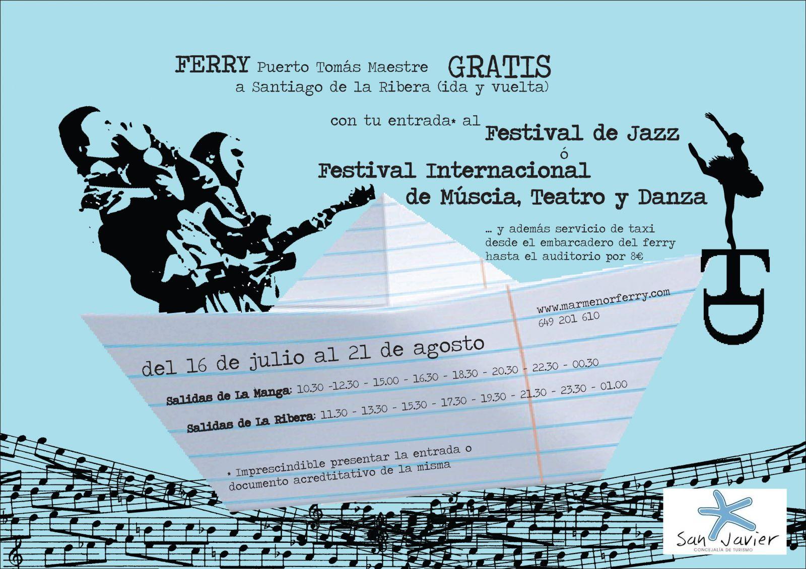 FERRY GRATUITO IDA Y VUELTA DESDE LA MANGA PARA USUARIOS DE LOS FESTIVALES DE JAZZ Y TEATRO